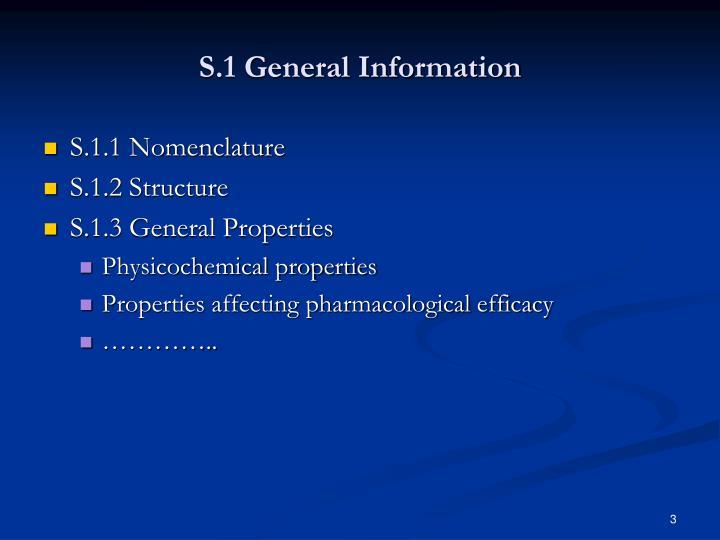 S 1 general information
