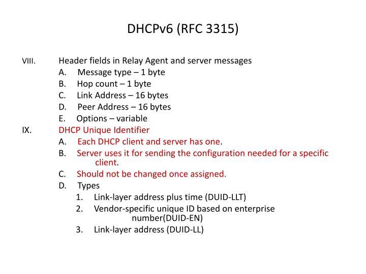 DHCPv6 (RFC 3315)