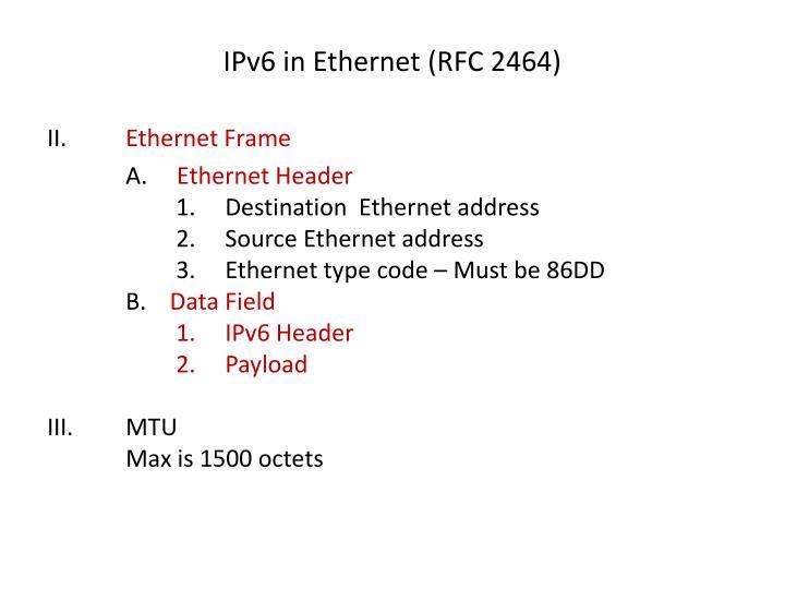 IPv6 in Ethernet (RFC 2464)