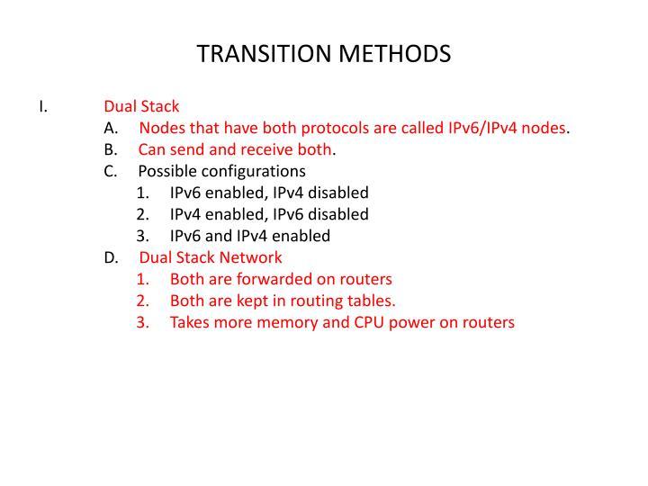 TRANSITION METHODS