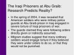 the iraqi prisoners at abu graib research predicts reality