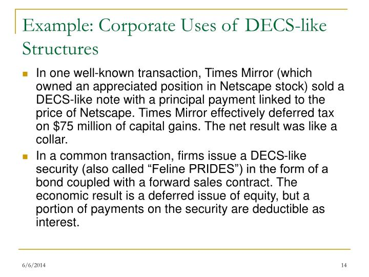 Example: Corporate Uses of DECS-like Structures