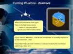 turning illusions defenses