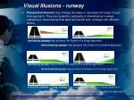 visual illusions runway