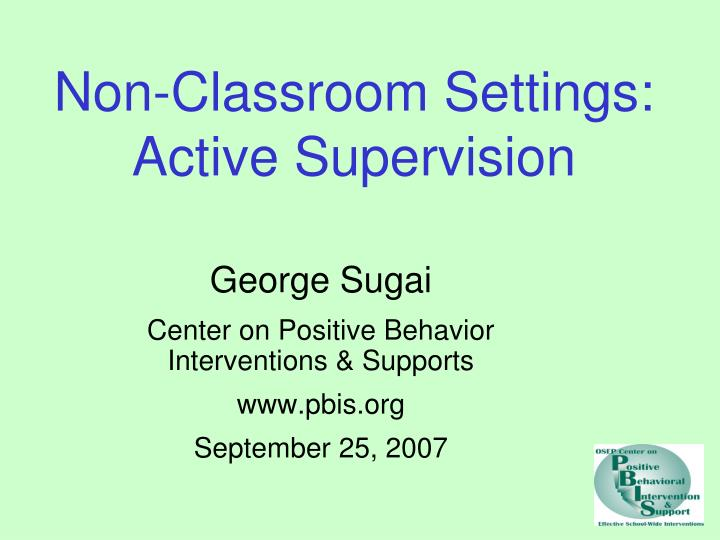 Non classroom settings active supervision