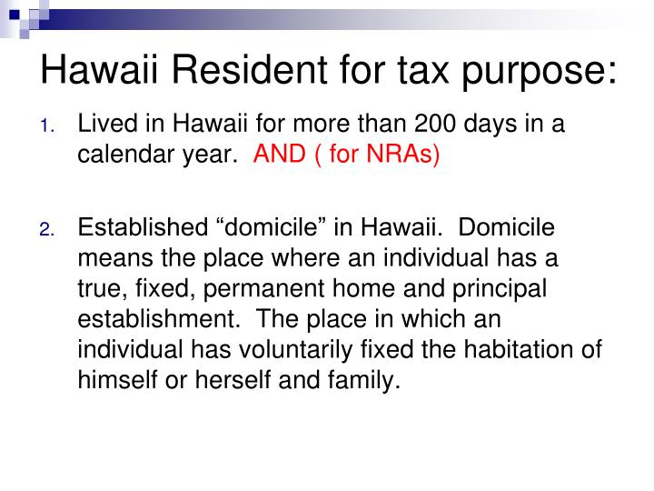 Hawaii Resident for tax purpose: