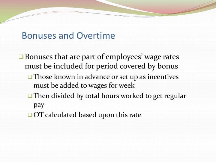 Bonuses and Overtime