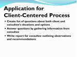 application for client centered process