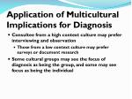 application of multicultural implications for diagnosis