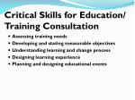 critical skills for education training consultation