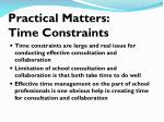 practical matters time constraints