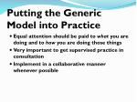 putting the generic model into practice