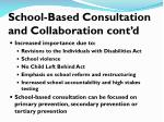 school based consultation and collaboration cont d