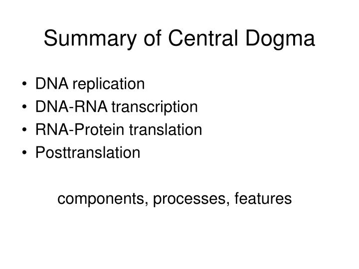 Summary of Central Dogma