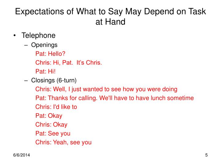 Expectations of What to Say May Depend on Task at Hand