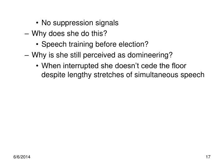 No suppression signals