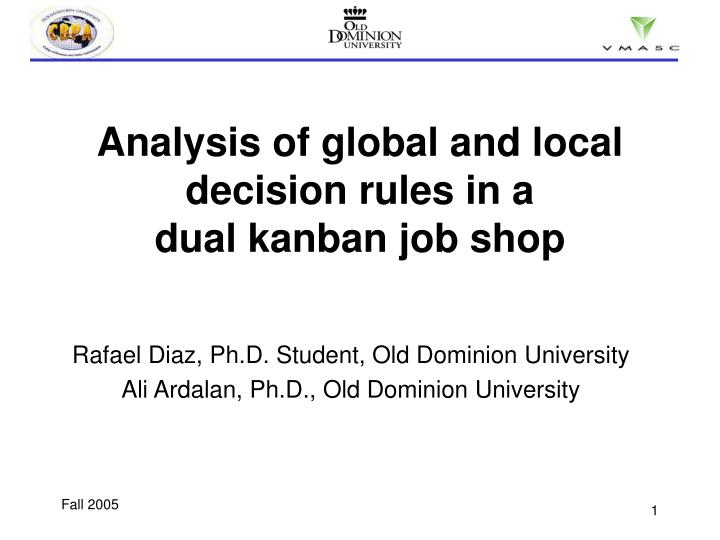 analysis of global and local decision rules in a dual kanban job shop n.