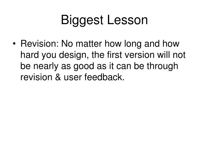 Biggest Lesson