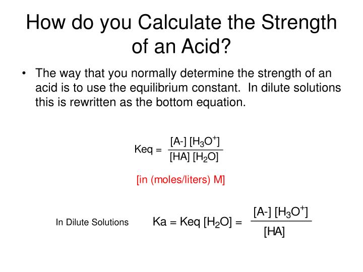 How do you Calculate the Strength of an Acid?