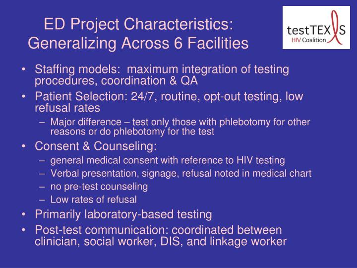 ED Project Characteristics:  Generalizing Across 6 Facilities