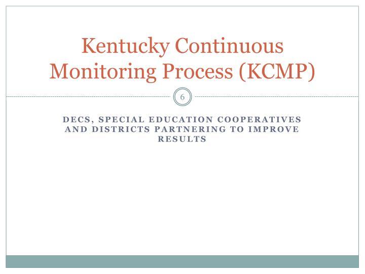 Kentucky Continuous Monitoring Process (KCMP)