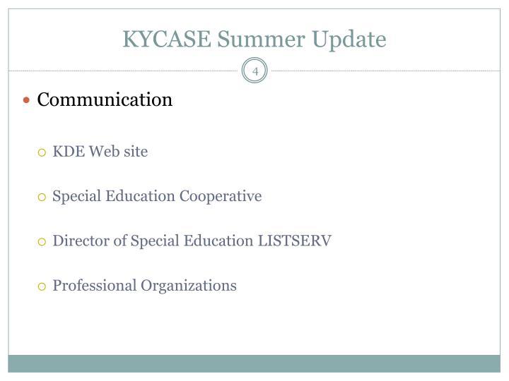 KYCASE Summer Update