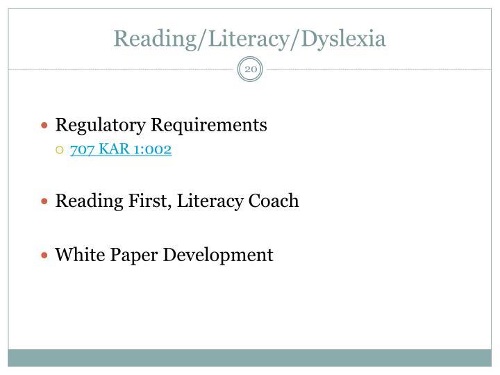 Reading/Literacy/Dyslexia