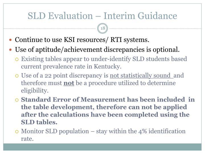 SLD Evaluation – Interim Guidance