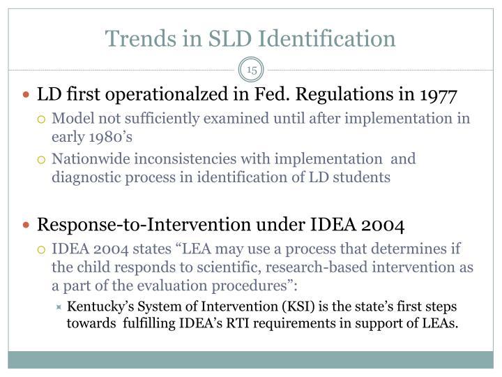 Trends in SLD Identification