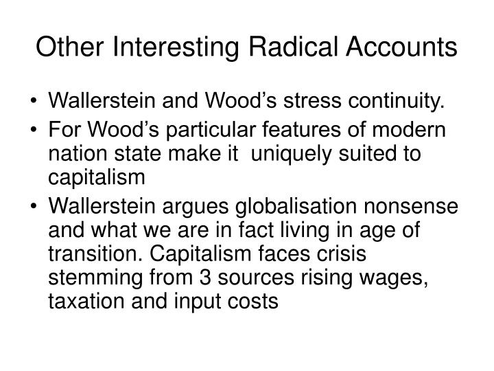 Other Interesting Radical Accounts