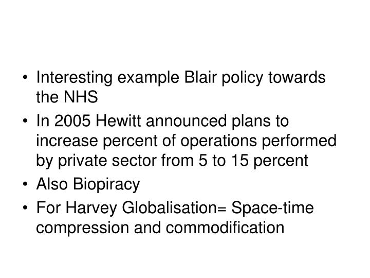 Interesting example Blair policy towards the NHS