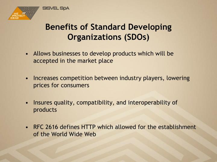 Benefits of Standard Developing Organizations (SDOs)