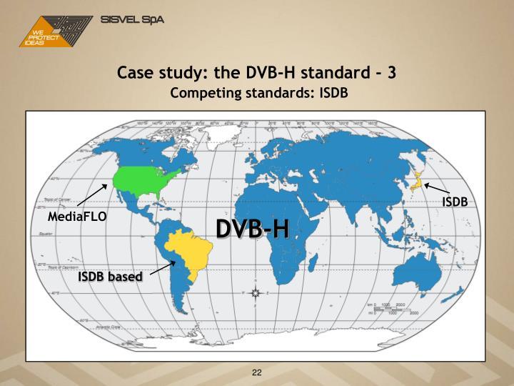 Case study: the DVB-H standard - 3