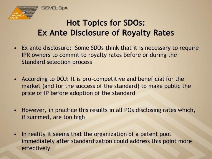 Hot Topics for SDOs:
