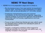 nemo tf next steps