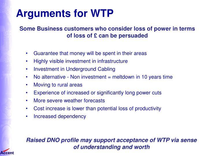 Arguments for WTP