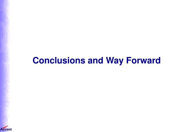 Conclusions and Way Forward