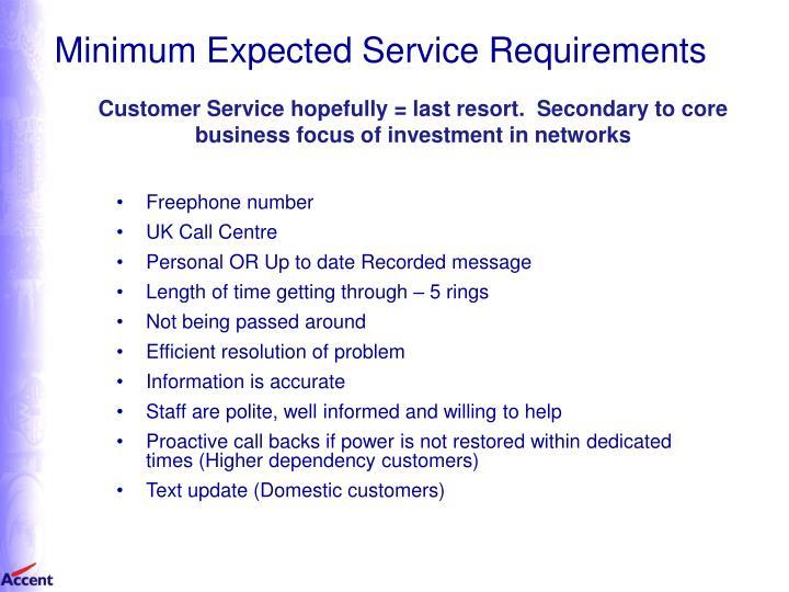 Minimum Expected Service Requirements