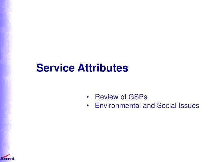 Service Attributes