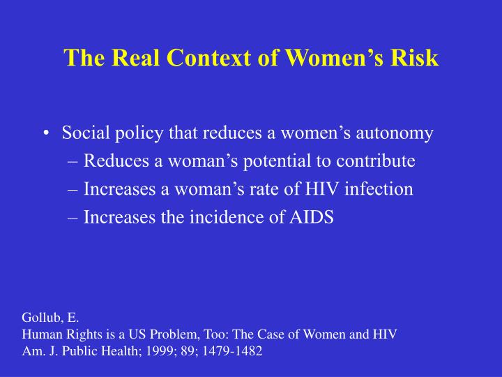 The Real Context of Women's Risk