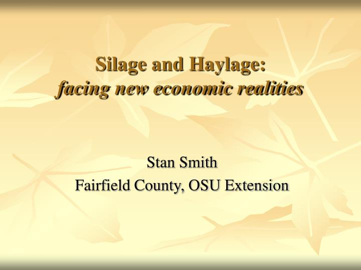 silage and haylage facing new economic realities n.