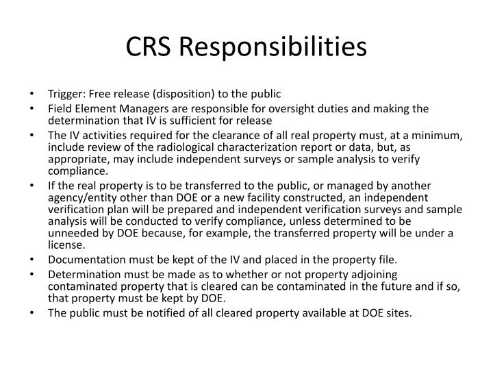 CRS Responsibilities