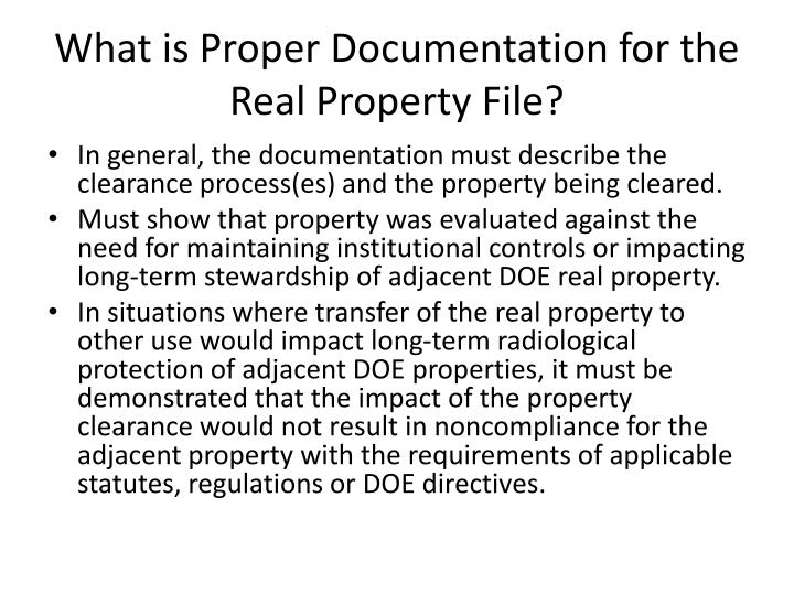 What is Proper Documentation for the Real Property File?