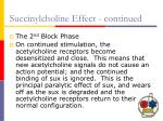 succinylcholine effect continued
