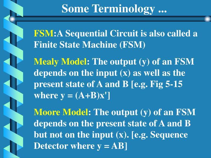 Some Terminology ...