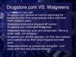 drugstore com vs walgreens