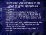 technology accelerators in the good to great companies5