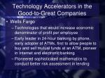 technology accelerators in the good to great companies6