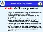 master shall have power to