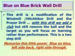 blue on blue brick wall drill